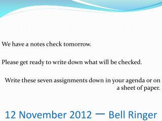 12 November 2012 一 Bell Ringer