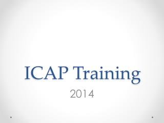ICAP Training