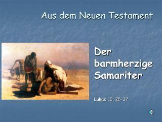 Aus dem Neuen Testament