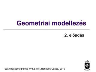 Geometriai modellez�s