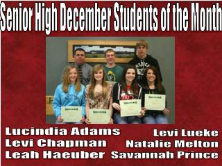 Senior High December Students of the Month