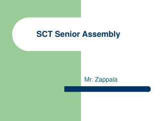 SCT Senior Assembly