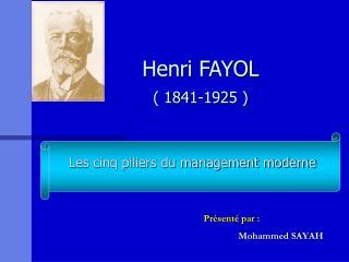 Henri FAYOL  1841-1925