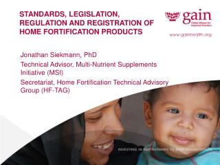 Standards, legislation, regulation and registration of home fortification products