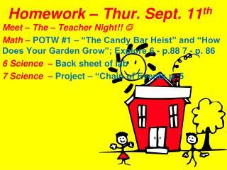 Homework – Thur. Sept. 11 th