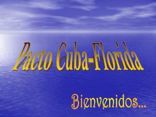 Pacto Cuba-Florida
