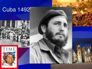 Cuba 1492-1959