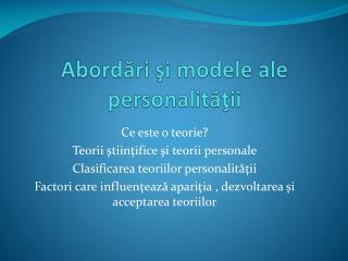 Abordări şi modele ale personalităţii