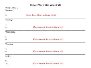 History Warm-Ups Week # 28 Dates : Apr.  1-5 Monday: 1.