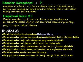 Standar Kompetensi:  9