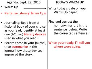 Agenda: Sept. 29, 2010 Warm Up Narrative Literary Terms Quiz