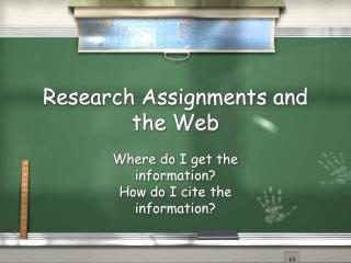 Research Assignments and the Web