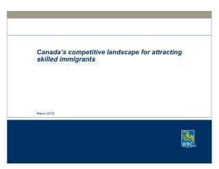 Canada�s competitive landscape for attracting skilled immigrants