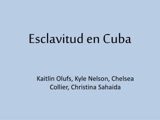 Esclavitud en Cuba