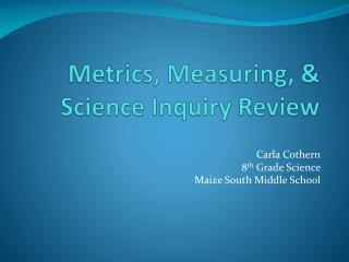 Metrics, Measuring, & Science Inquiry Review