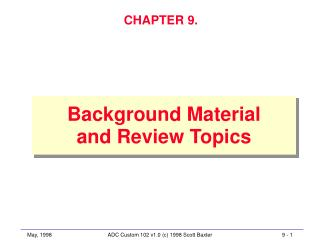 Background Material and Review Topics