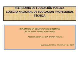 SECRETARIA DE EDUCACIÓN PUBLICA COLEGIO NACIONAL DE EDUCACIÓN  PROFESIONAL TÉCNICA