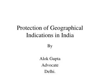 Protection of Geographical Indications in India