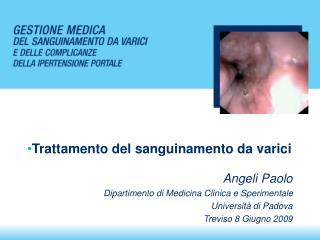 Angeli Paolo Dipartimento di Medicina Clinica e Sperimentale Università di Padova