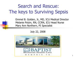 Search and Rescue:  The keys to Surviving Sepsis