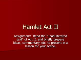 Hamlet Act II