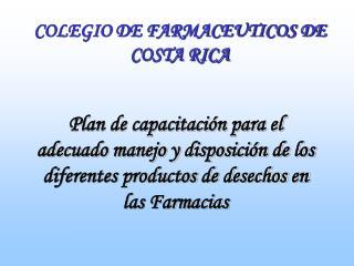 COLEGIO DE FARMACEUTICOS DE COSTA RICA