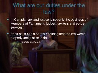 What are our duties under the law?