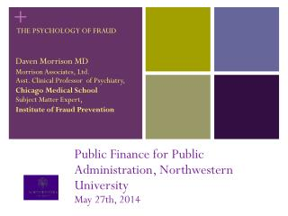 Public Finance for Public Administration, Northwestern University May 27th, 2014