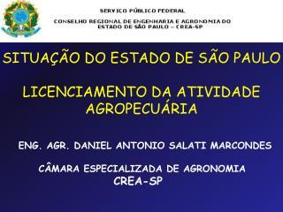 Eng.  Agr . Daniel Antonio  Salati Marcondes câmara Especializada  de  agronomia crea-sp