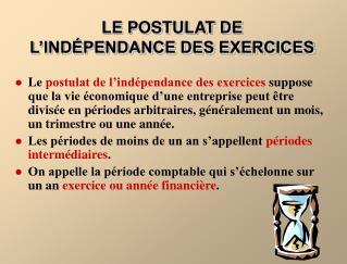 LE POSTULAT DE  L'INDÉPENDANCE DES EXERCICES