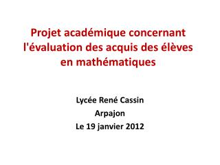 Projet académique concernant l'évaluation des acquis des élèves en mathématiques