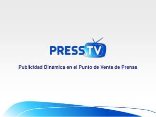 Publicidad Din�mica en el Punto de Venta de Prensa