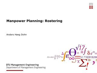 Manpower Planning: Rostering