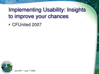 Implementing Usability: Insights to improve your chances