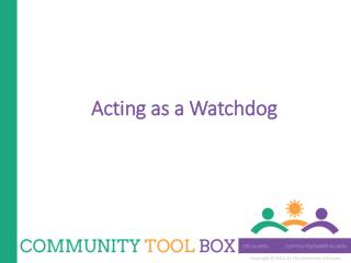 Acting as a Watchdog