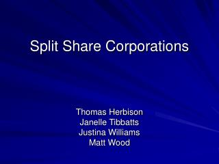 Split Share Corporations