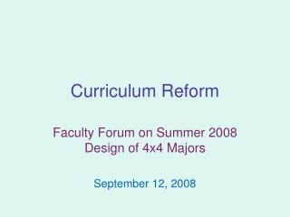 Curriculum Reform