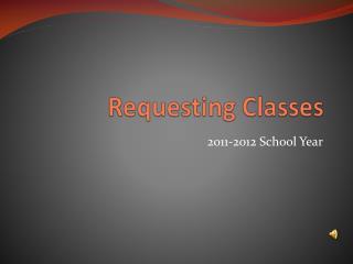 Requesting Classes