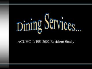 ACUHO-I/EBI 2002 Resident Study