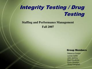 Integrity Testing / Drug Testing