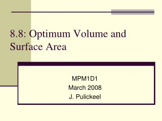 8.8: Optimum Volume and Surface Area