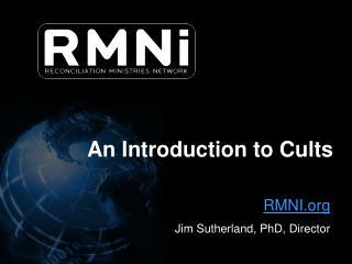 RMNI Jim Sutherland, PhD, Director