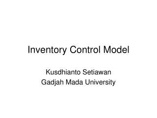 Inventory Control Model