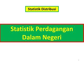 Statistik Perdagangan Dalam Negeri