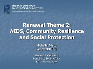 Renewal Theme 2: AIDS, Community Resilience and Social Protection