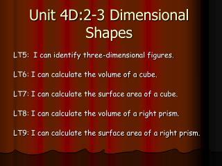 Unit 4D:2-3 Dimensional Shapes
