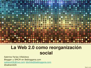 La Web 2.0 como reorganización social