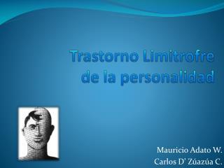 Trastorno  Limitrofre de la personalidad