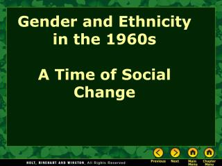 Gender and Ethnicity in the 1960s  A Time of Social Change