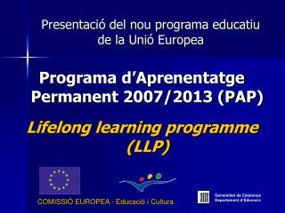 Presentaci� del nou programa educatiu de la Uni� Europea